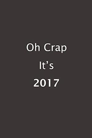 Oh Crap It's 2017 af Studio X