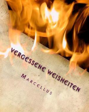 Bog, paperback Vergessene Weisheiten af Marcellus Hihn