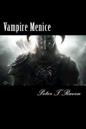 Bog, paperback Vampire Menice af Peter T. Raven