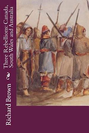 Bog, paperback Three Rebellions af Richard Brown