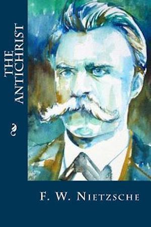 Bog, paperback The Antichrist af F. W. Nietzsche