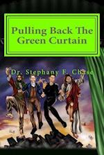 Pulling Back the Green Curtain
