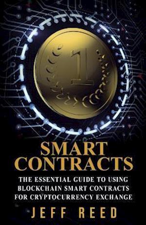 Bog, paperback Smart Contracts af Jeff Reed