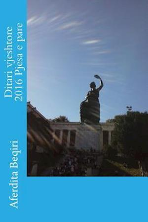 Bog, paperback Ditari Vjeshtore 2016 Pjesa E Pare af Aferdita Beqiri