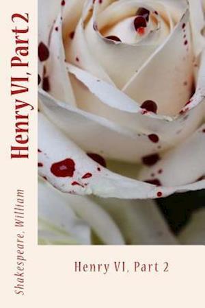 Bog, paperback Henry VI, Part 2 af Shakespeare William