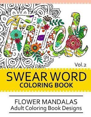 Bog, paperback Swear Word Coloring Book Vol.2