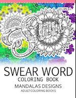 Swear Word Coloring Book Vol.2