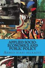 Applied Socio-Economics and Public Policy