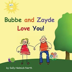 Bog, paperback Bubbe and Zayde Love You! af Sally Helmick North