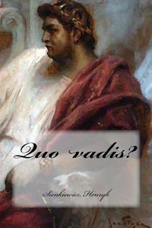 Bog, paperback Quo Vadis? af Sienkiewicz Henryk