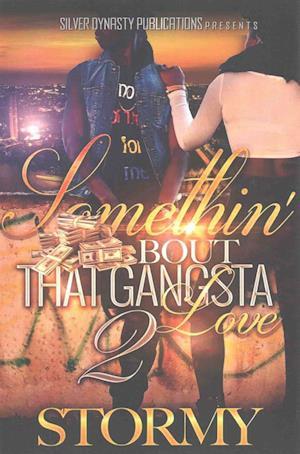 Bog, paperback Somethin' Bout That Gangsta Love af Stormy