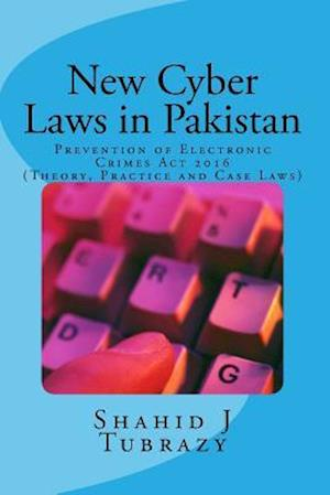 Bog, paperback New Cyber Laws in Pakistan af Shahid J. Tubrazy