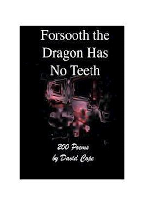 Bog, paperback Forsooth the Dragon Has No Teeth af David Cope