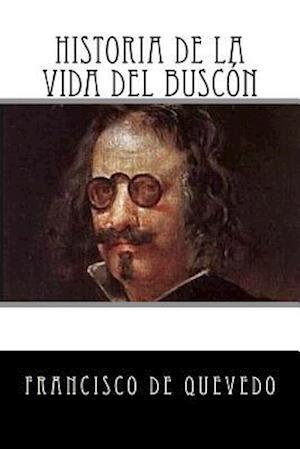 Bog, paperback Historia de La Vida del Buscon (Spanish Edition) af Francisco De Quevedo