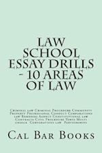 Law School Essay Drills - 10 Areas of Law af Cal Bar Books