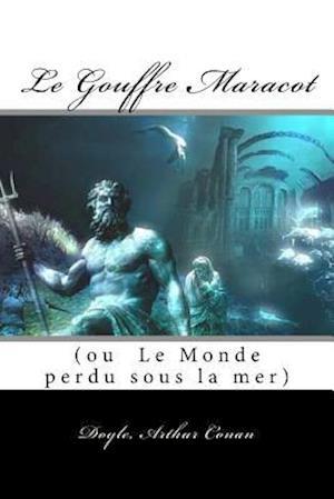 Bog, paperback Le Gouffre Maracot af Doyle Arthur Conan