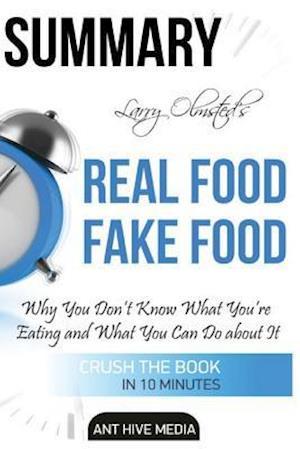 Bog, paperback Summary Larry Olmsted's Real Food/Fake Food af Ant Hive Media