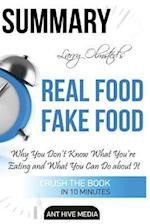 Summary Larry Olmsted's Real Food/Fake Food