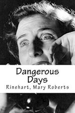 Dangerous Days af Rinehart Mary Roberts