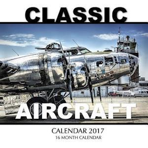 Bog, paperback Classic Aircraft Calendar 2017 af David Mann