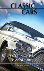 Classic Cars Pocket Monthly Planner 2017