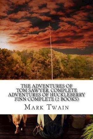 Bog, paperback The Adventures of Tom Sawyer, Complete Adventures of Huckleberry Finn Complete (2 Books) af Twain Mark