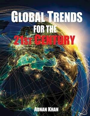 Bog, paperback Global Trends for the 21st Century af Adnan Khan