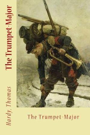 Bog, paperback The Trumpet-Major af Hardy Thomas