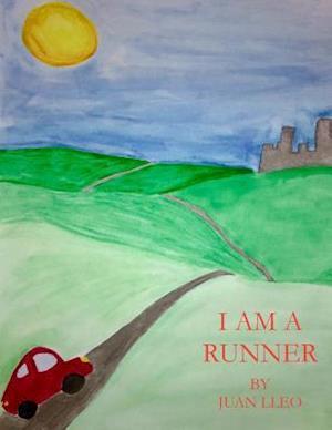 Bog, paperback I Am a Runner af Juan Manuel Lleo III