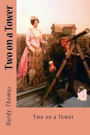 Bog, paperback Two on a Tower af Hardy Thomas