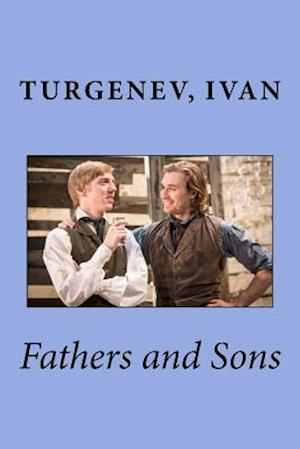Fathers and Sons af Turgenev Sergeyevich Ivan