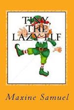 Tiny, the Lazy Elf