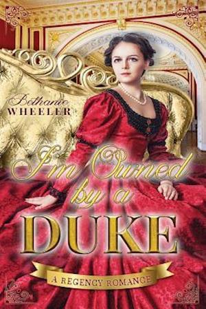 Bog, paperback I'm Owned by a Duke af Bethanie Wheeler