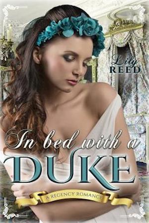 Bog, paperback In Bed with a Duke af Lily Reed