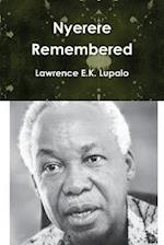 Nyerere Remembered