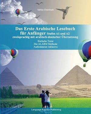 Bog, paperback Das Erste Arabische Lesebuch Fur Anfanger af Sabine Ebersbach