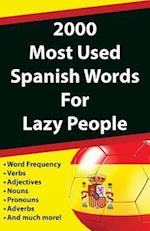 2000 Most Used Spanish Words for Lazy People