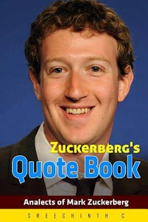 Bog, paperback Zuckerberg's Quote Book af Sreechinth C