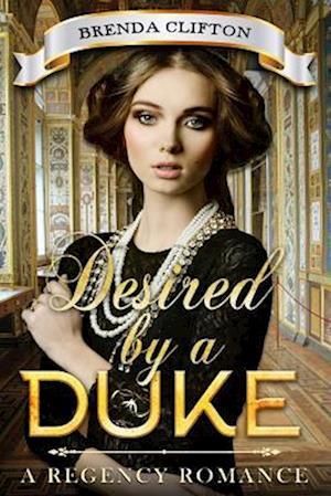Desired by a Duke af Brenda Clifton