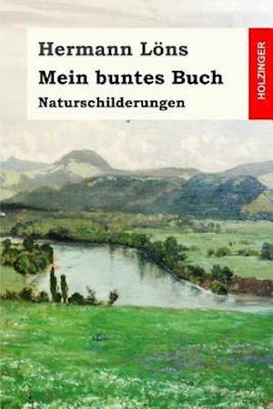 Bog, paperback Mein Buntes Buch af Hermann Lons