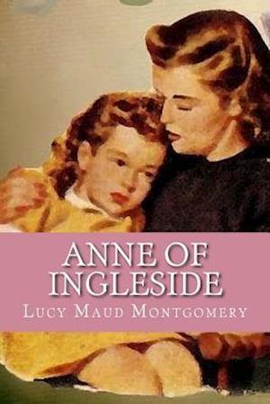 Bog, paperback Anne of Ingleside af Lucy Maud Montgomery
