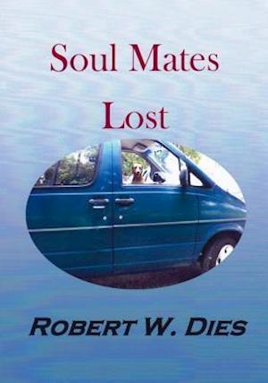 Bog, paperback Soul Mates Lost af Robert W. Dies