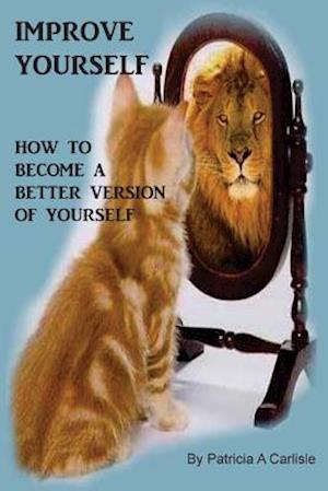 Bog, paperback Improve Yourself af Patricia a. Carlisle