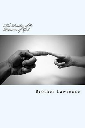 Bog, paperback The Practice of the Presence of God af Brother Lawrence