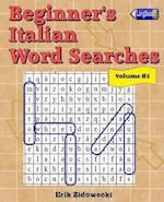 Beginner's Italian Word Searches - Volume 5