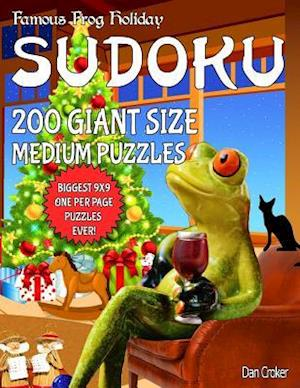 Bog, paperback Famous Frog Holiday Sudoku 200 Giant Size Medium Puzzles, the Biggest 9 X 9 One Per Page Puzzles Ever! af Dan Croker