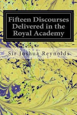 Bog, paperback Fifteen Discourses Delivered in the Royal Academy af Sir Joshua Reynolds