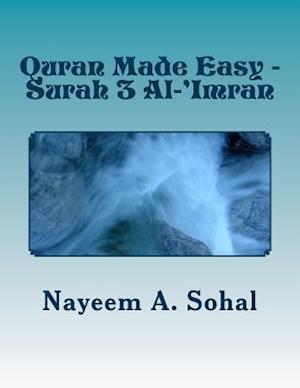 Bog, paperback Quran Made Easy - Surah 3 Al-'Imran af Nayeem a. Sohal