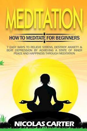 Bog, paperback Meditation af Nicolas Carter