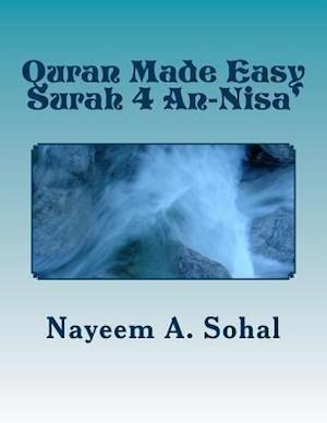 Quran Made Easy - Surah 4 An-Nisa' af Nayeem a. Sohal